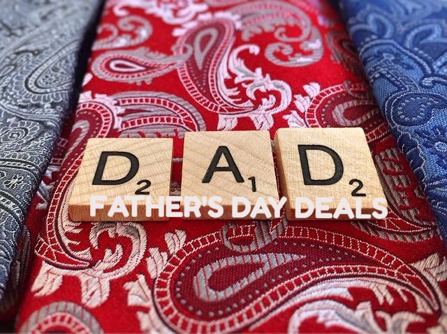 *Hot* Father's Day Deals