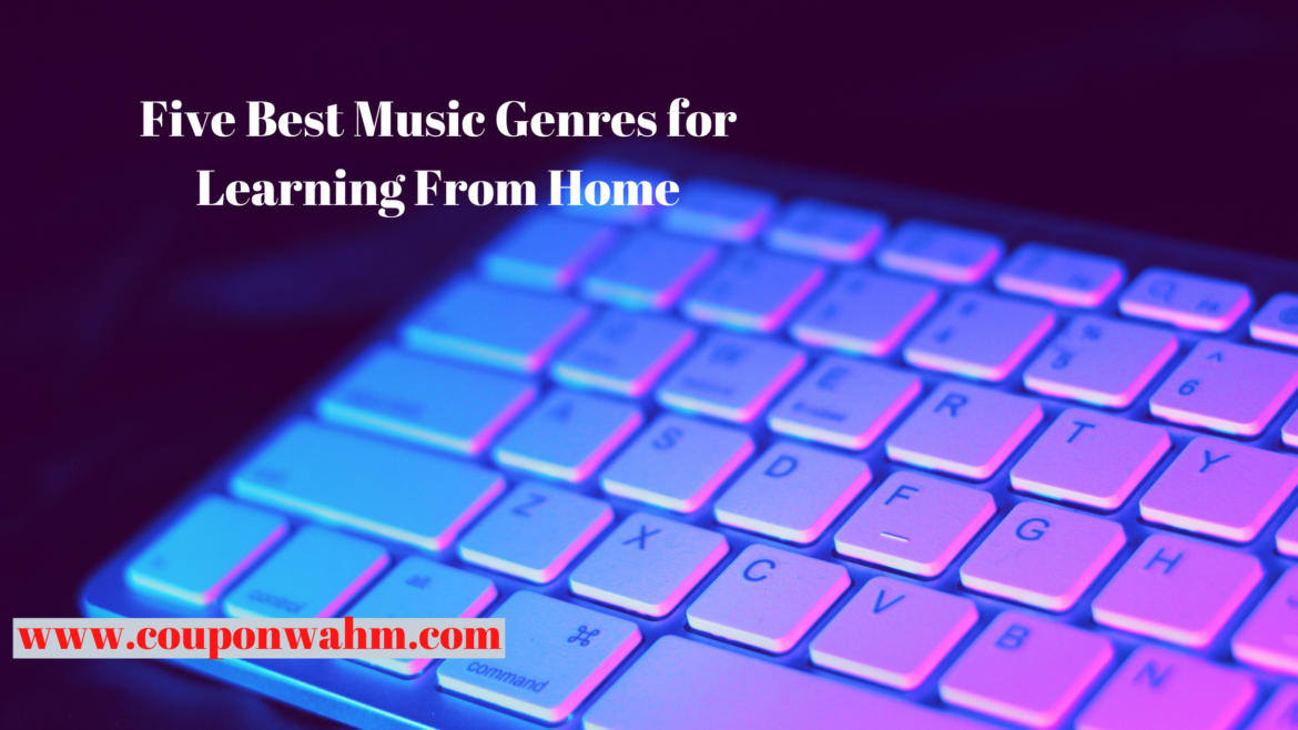 Five Best Music Genres for Learning From Home