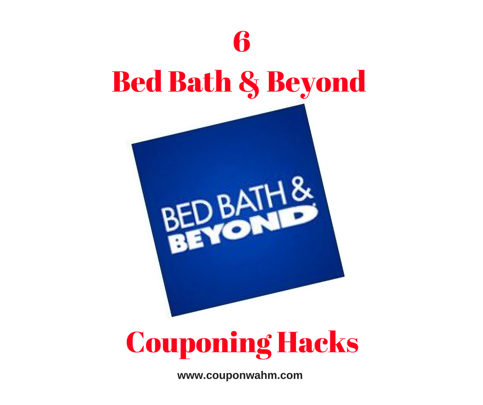6 Bed Bath & Beyond Couponing Hacks