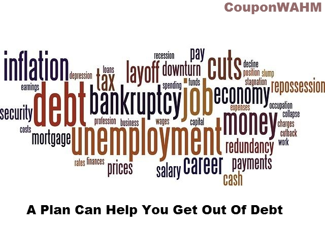 A Plan Can Help You Get Out Of Debt