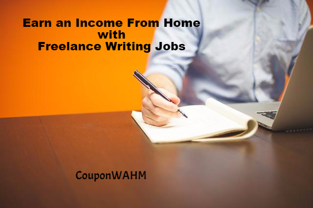 Earn an Income From Home with Freelance Writing Jobs
