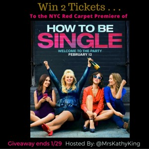 2 Lucky people will win 1 pair (2 tickets) to the Red Carpet Premiere of HOW TO BE SINGLE #giveaways
