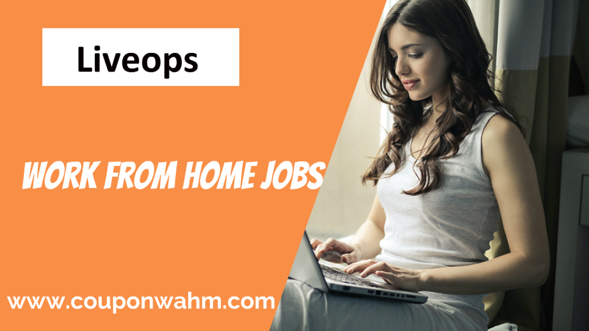Liveops Work From Home Jobs