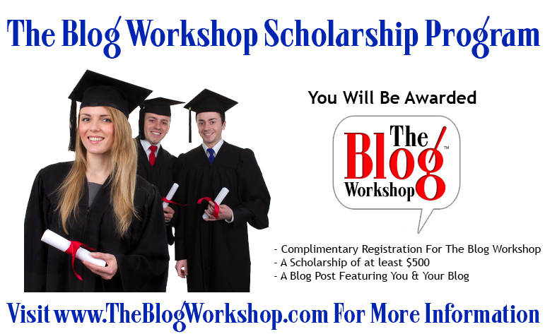 The Blog Workshop Scholarship Pic