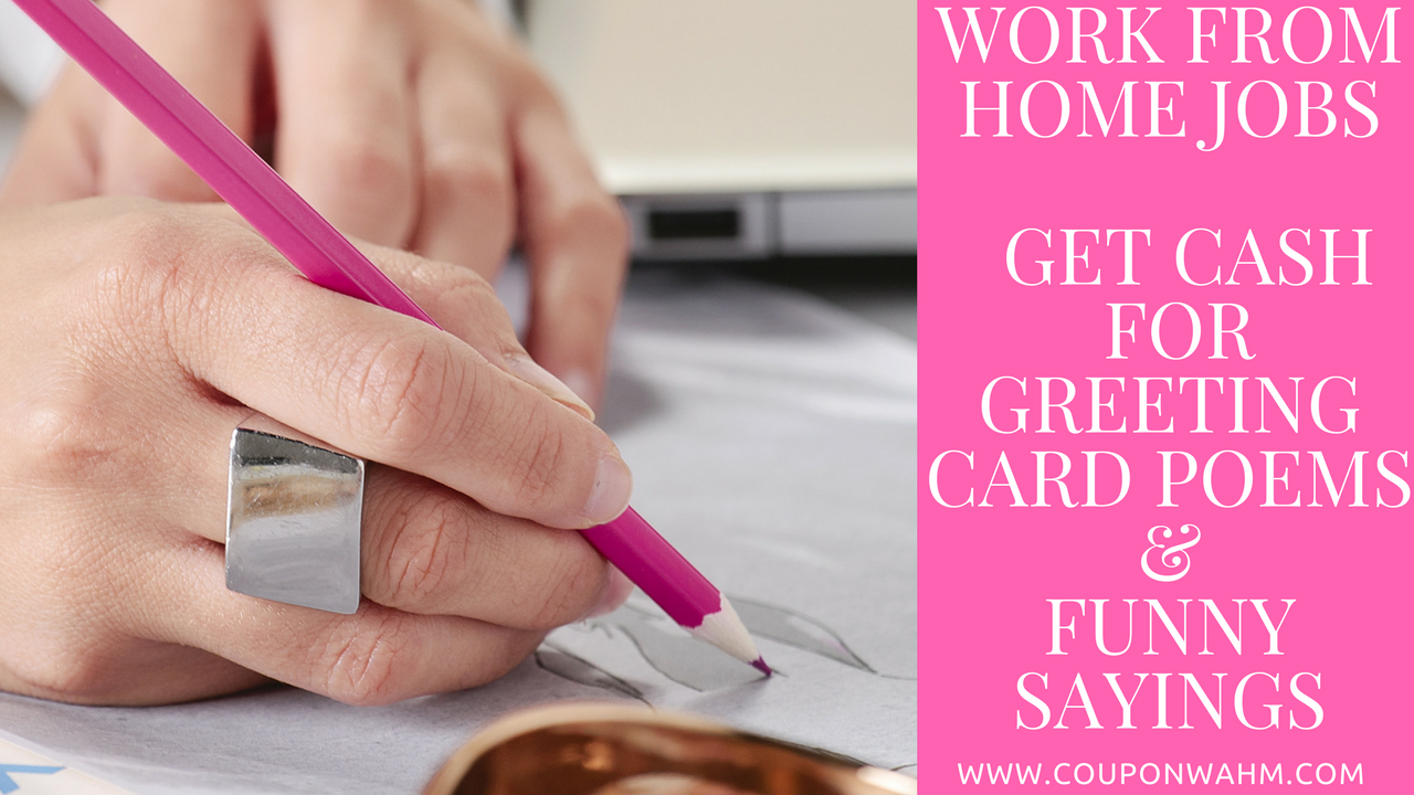 Work from Home Jobs Get Cash for Greeting Card Poems & Funny Sayings