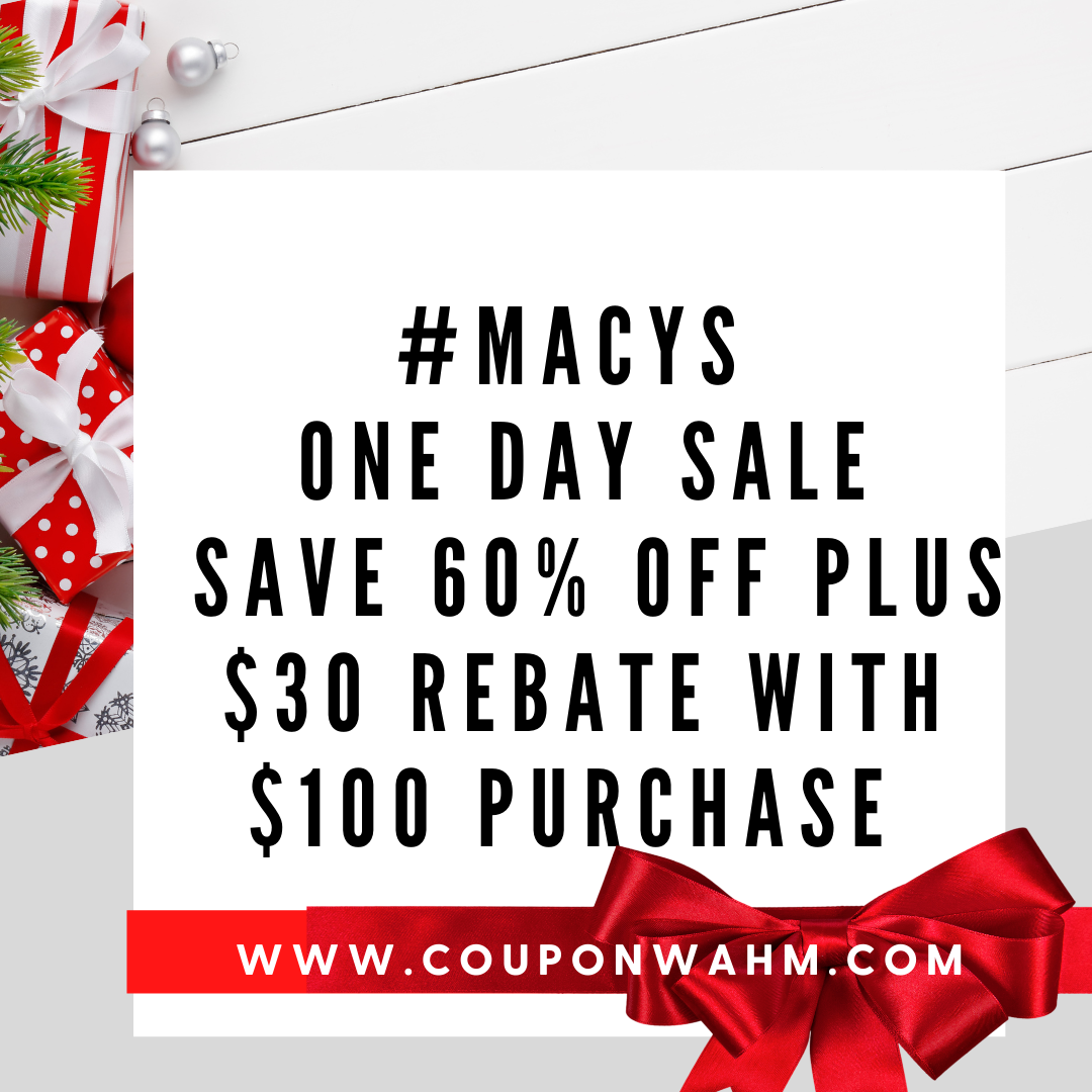 #MacysOneDaySale Save 60% Off Plus $30 rebate with $100 Purchase #ad
