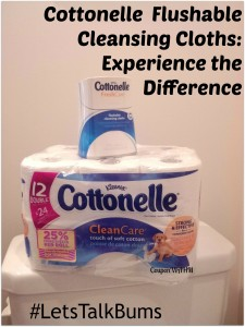 #LetsTalkBums Cottonelle  Flushable Cleansing Cloths: Experience the Difference + $1.50 COUPON