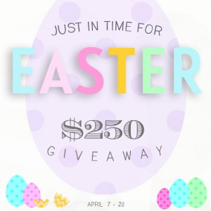 Bloggers Needed: $250 Easter Giveaway