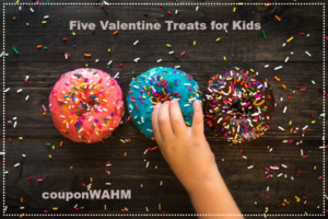 Five Valentine Treats for Kids