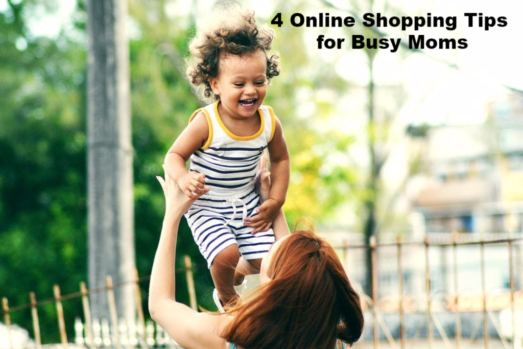 4 Online Shopping Tips for Busy Moms