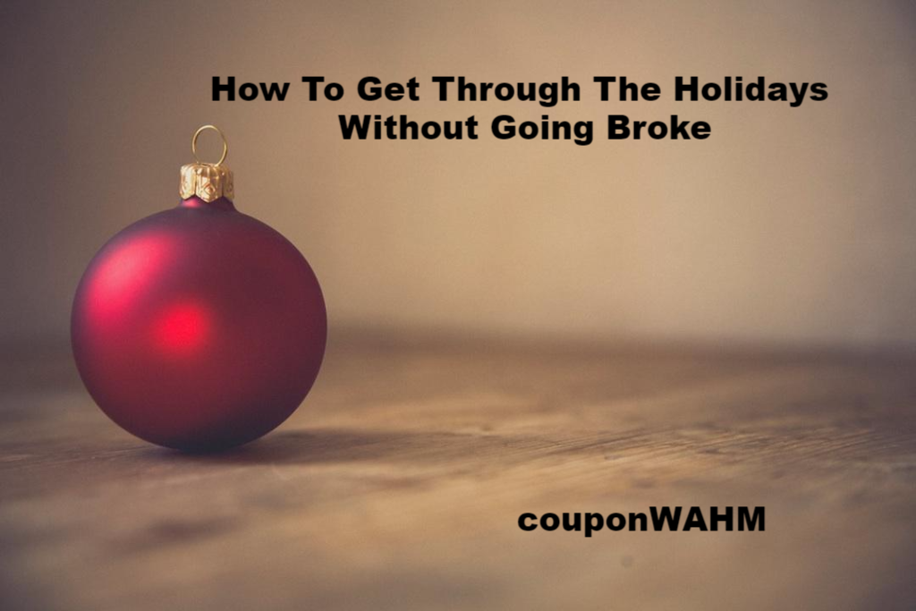 How To Get Through The Holidays Without Going Broke