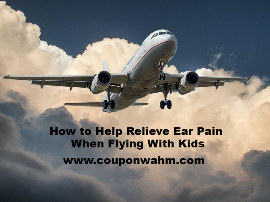 How to Help Relieve Ear Pain When Flying With Kids