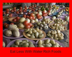 Eat Less With Water Rich Foods