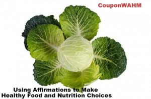 Using Affirmations to Make Healthy Food and Nutrition Choices