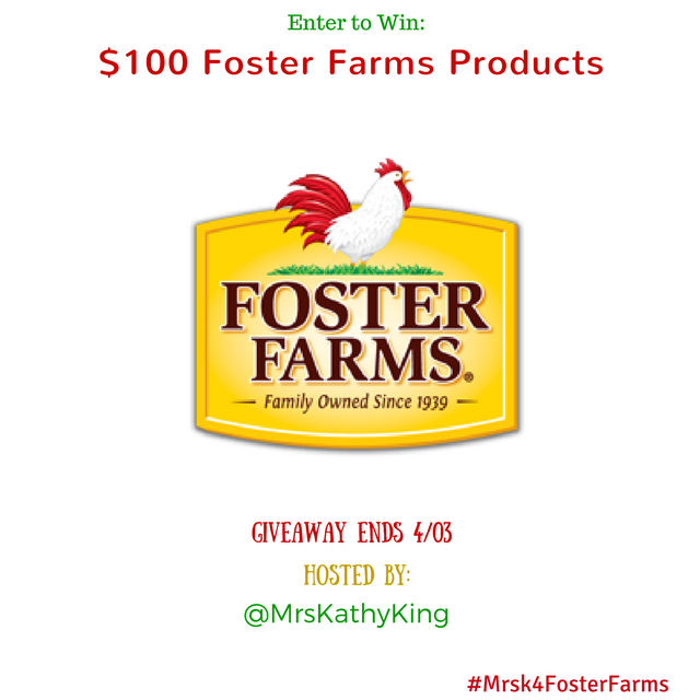Enter for a chance to win a $100 Foster Farms product #giveaways @MrsKathyKing #MrsK4ForsterFarms