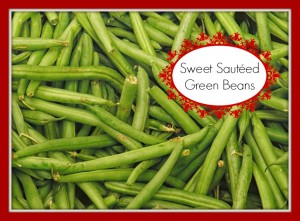 Sweet Sauteed Green Beans #recipe