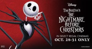 THE NIGHTMARE BEFORE CHRISTMAS Returns Oct 28th-31st @Regalcinemas