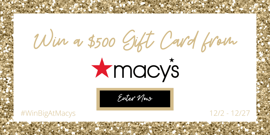 Enter for a chance to win 1 of 4 $500 gift cards from Macy's