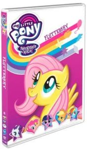 MY LITTLE PONY – FRIENDSHIP IS MAGIC:  FLUTTERSHY  COMING TO DVD SEPTEMBER 12, 2017