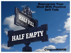 Reprogram Your Mind With Positive Self Talk