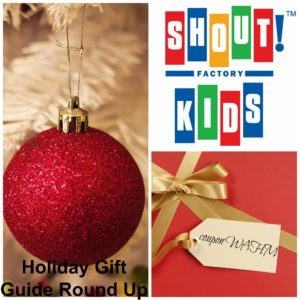 @shoutfactory #kids #holidaygiftguide Round Up